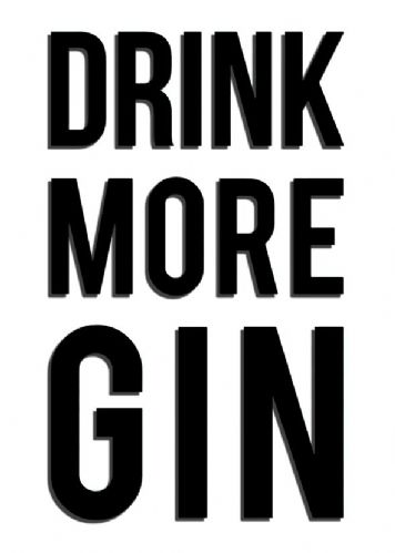 ART - DRINK MORE GIN - BLACK canvas print - self adhesive poster - photo print